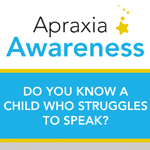 Click here for more information about What is Apraxia/Apraxia Awareness Brochure